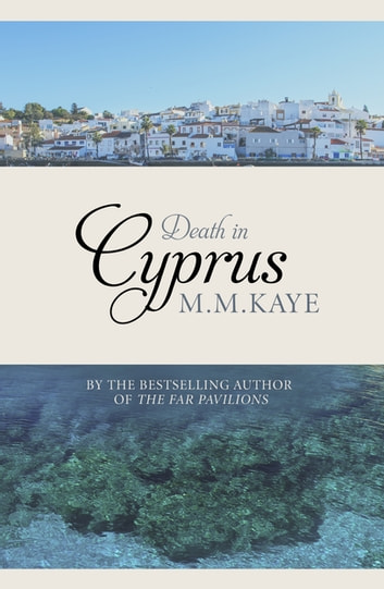 Death in Cyprus ebook by M. M Kaye
