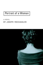 Portrait of a Woman ebook by Joseph Roccasalvo