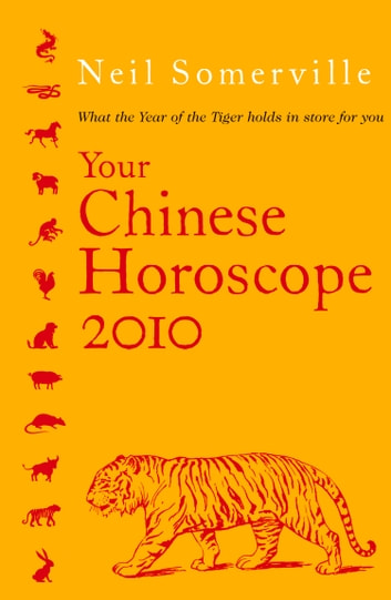 Your Chinese Horoscope 2010 ebook by Neil Somerville