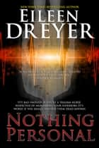 Nothing Personal - Medical Thriller ebook by Eileen Dreyer