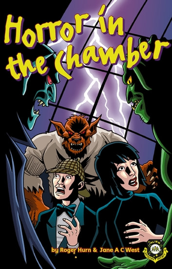 Horror in the Chamber ebook by Jane A C West,Roger Hurn