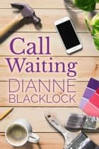 Call Waiting ebook by Dianne Blacklock