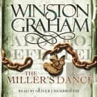 The Miller's Dance audiobook by Winston Graham