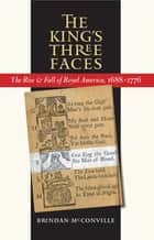 The King's Three Faces ebook by Brendan McConville