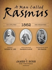 A Man Called Rasmus ebook by James T Born