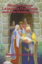 Stories from Le Morte D'Arthur and the Mabinogion ebook by Beatrice Clay