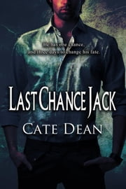 Last Chance Jack ebook by Cate Dean