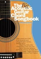 The Big Acoustic Guitar Chord Songbook (Platinum Edition) ebook by Wise Publications