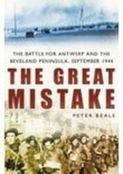 The Great Mistake ebook by Peter Beale