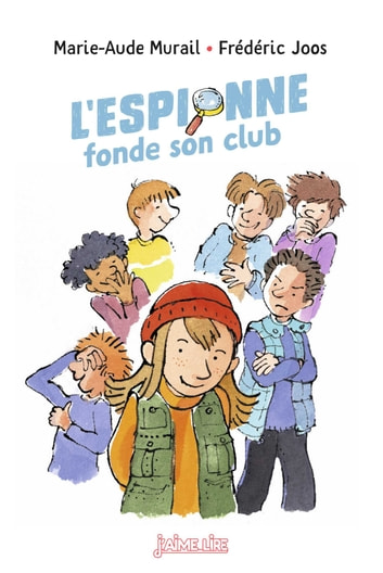L'espionne fonde son club ebook by Marie-Aude Murail