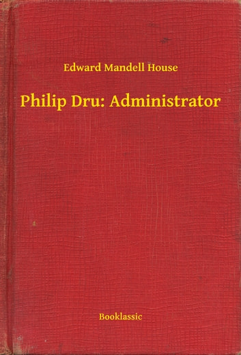 edward mandell house essay So in getting back to my original question, does your vote really count let's refocus on our pal, edward mandell house in 1912, house described his political philosophy in his work of supposed fiction, philip dru: administrator.