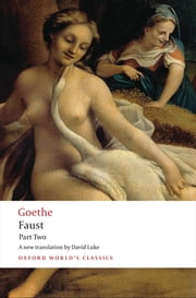 Faust: Part Two ebook by J. W. von Goethe,David Luke