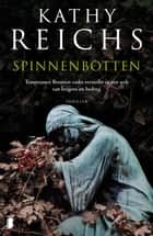 Spinnenbotten ebook by Kathy Reichs, Ineke de Groot