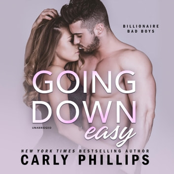 Going Down Easy Audiobook By Carly Phillips 9781982637941