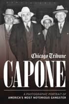 Capone ebook by Chicago Tribune Staff