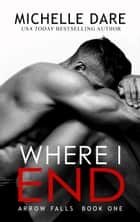 Where I End ebook by Michelle Dare