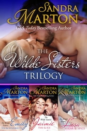 The Wilde Sisters Trilogy - Boxed Set ebook by Sandra Marton