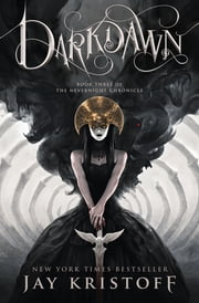 Darkdawn - Book Three of the Nevernight Chronicle ebook by Jay Kristoff