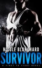 Survivor ebook by Nicole Blanchard