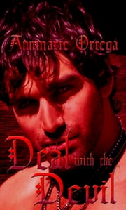 Deal with the Devil ebook by Annmarie Ortega