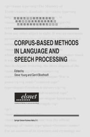 Corpus-Based Methods in Language and Speech Processing ebook by Steve Young,Gerrit Bloothooft