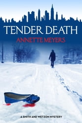 Tender Death ebook by Annette Meyers