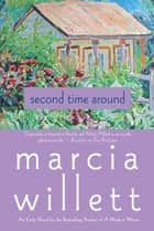 Second Time Around ebook by Marcia Willett