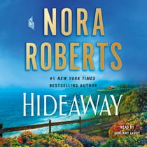 Hideaway - A Novel sesli kitap by Nora Roberts, January LaVoy
