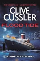 Flood Tide ebook by Clive Cussler