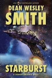 Starburst - A Seeders Universe Novel ebook by Dean Wesley Smith