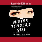 Mister Tender's Girl Áudiolivro by Carter Wilson