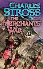 The Merchants' War ebook by Charles Stross