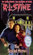 The Second Horror ebook by R.L. Stine