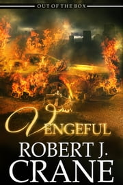 Vengeful ebook by Robert J. Crane