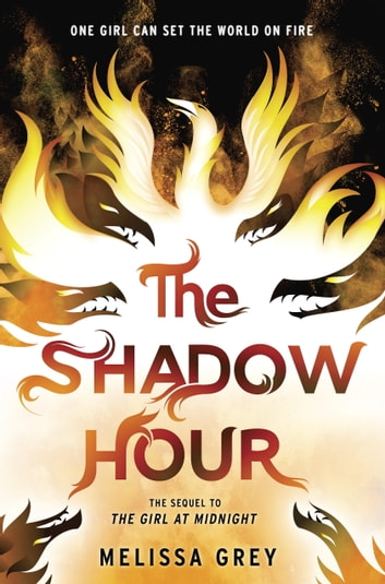 The Shadow Hour ebook by Melissa Grey