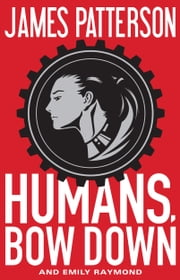 Humans, Bow Down ebook by Kobo.Web.Store.Products.Fields.ContributorFieldViewModel