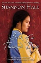 The Book of a Thousand Days ebook by Shannon Hale