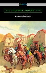 The Canterbury Tales (Annotated with a Preface by D. Laing Purves) ebook by Geoffrey Chaucer