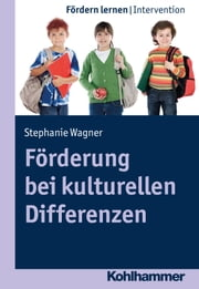 Förderung bei kulturellen Differenzen ebook by Stephanie Wagner, Stephan Ellinger
