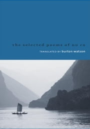 Selected Poems of Du Fu ebook by Burton Watson