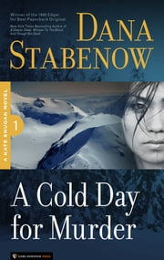 A Cold Day for Murder - Kate Shugak #1 ebook by Dana Stabenow