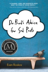 Dr. Bird's Advice for Sad Poets ebook by Evan Roskos