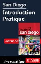 San Diego - Introduction Pratique ebook by Collectif Ulysse