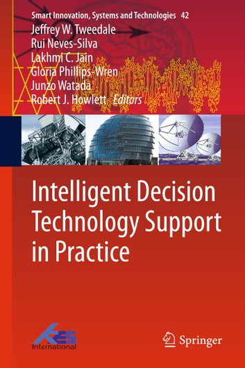 Intelligent Decision Technology Support in Practice ebook by