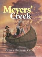 Meyers' Creek ebook by Connie Crook