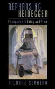 Rephrasing Heidegger - A Companion to 'Being and Time' ebook by Kobo.Web.Store.Products.Fields.ContributorFieldViewModel