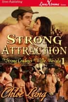 Strong Attraction ebook by Chloe Lang