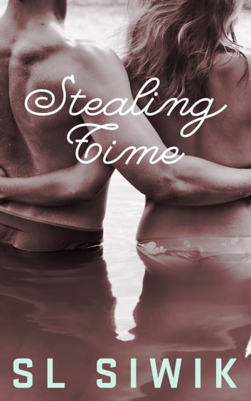 Stealing Time ebook by S.L. Siwik