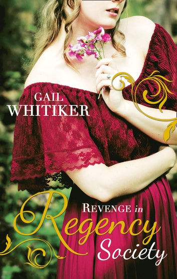 Revenge In Regency Society: Brushed by Scandal / Courting Miss Vallois (Mills & Boon M&B) ebook by Gail Whitiker
