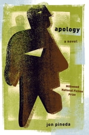 Apology - A Novel ebook by Jon Pineda